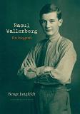 Cover for Raoul Wallenberg : En biografi