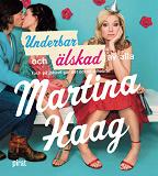 Cover for Underbar och älskad av alla