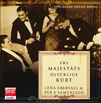 Cover for Ers Majestäts olycklige Kurt
