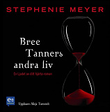 Cover for Bree Tanners andra liv