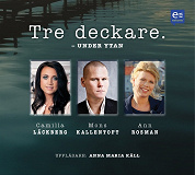 Cover for Tre deckare - Under ytan