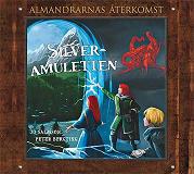 Cover for Silveramuletten - Almandrarnas återkomst del 2