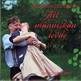Cover for Att människan levde - Maria Larssons eviga ögonblick