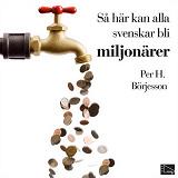 Cover for Så här kan alla svenskar bli miljonärer