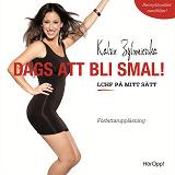Cover for Dags att bli smal! LCHF på mitt sätt