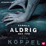 Cover for Kommer aldrig mer igen