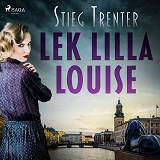 Cover for Lek, lilla Louise!
