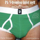 Cover for På Y-fronten intet nytt : eller jakten på den nya mansrollen