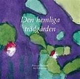 Cover for Den hemliga trädgården / Lättläst