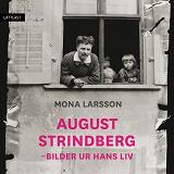 Cover for August Strindberg - Bilder ur hans liv / Lättläst