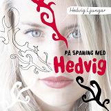 Cover for På spaning med Hedvig / Lättläst