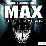 Cover for Max - Ute i kylan / Lättläst