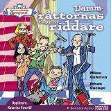 Cover for Dammråttornas tappra riddare