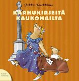 Cover for Karhukirjeitä kaukomailta