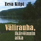 Cover for Välirauha, ikävöinnin aika