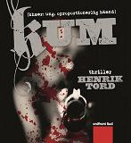 Cover for Kum: khmer: ung. oproportionerlig hämnd