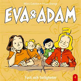 Cover for Eva & Adam : Fusk och farligheter - Vol. 4