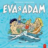 Cover for Eva & Adam : En midsommarnattsmardröm - Vol. 7