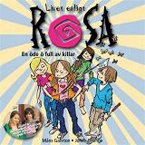 Cover for Livet enligt Rosa : En öde ö full av killar