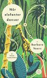 Cover for När elefanter dansar