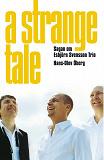 Cover for A Strange Tale. Sagan om Esbjörn Svensson Trio