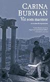 Cover for Vit som marmor : Ett romerskt mysterium