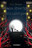 Cover for Onda krafter i Sollentuna