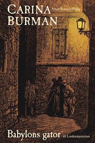 Cover for Babylons gator : Ett Londonmysterium
