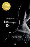 Cover for Åttio dagar gul