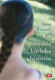 Cover for En gränslös kärlekshistoria