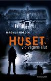 Cover for Huset vid vägens slut