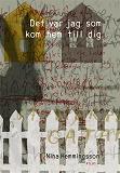 Cover for Det var jag som kom hem till dig