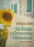 Cover for Så länge solrosorna blommar