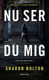Cover for Nu ser du mig (Lacey Flint del 1)