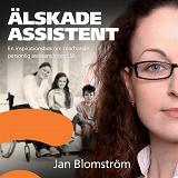 Cover for Älskade assistent - en inspirationsbok om coachande personlig assistans inom LSS