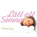 Cover for Lätt att Somna - sova - bli av med sömnproblem
