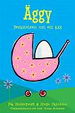 Cover for Äggy - Berättelsen om ett ägg