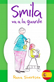 Cover for Smila va a la guarde