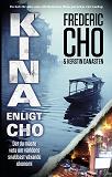 Cover for Kina enligt Cho. Det du måste veta om världens snabbast växande ekonomi