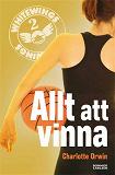 Cover for Whitewings 2: Allt att vinna