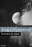 Cover for Tunnare än blod : en medicinsk kriminalroman