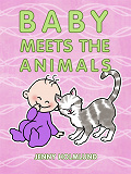 Cover for Baby Meets the Animals