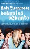 Cover for Bekantas bekanta