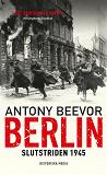 Cover for Berlin : Slutstriden 1945