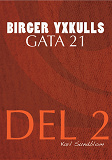 Cover for BIRGER YXKULLS GATA 21, DEL 2