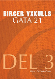Cover for BIRGER YXKULLS GATA 21, DEL 3