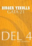 Cover for BIRGER YXKULLS GATA 21, DEL 4