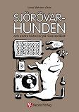 Cover for Sjörövarhunden : och andra historier på rövarspråket