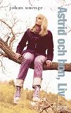 Cover for Astrid och hon, Liv