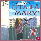 Cover for Lita på Mary!